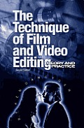 Technique Of Film & Video Editing 2nd Edition