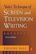 Vales Technique of Screen & Television Writing