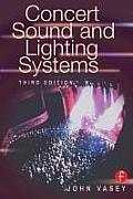 Concert Sound and Lighting Systems (3RD 00 Edition)