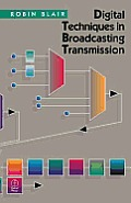 Digital Techniques in Broadcasting Transmission