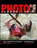 Photojournalism The Professionals Approach