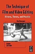Technique Of Film & Video Editing 3rd Edition