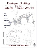 Designer Drafting for Entertainment World (00 Edition)