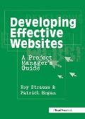 Developing Effective Websites : a Project Manager's Guide (01 Edition)
