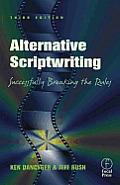 Alternative Scriptwriting:: Successfully Breaking the Rules