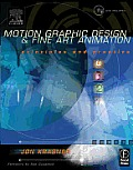 Motion Graphic Design and Fine Art Animation - With CD (04 - Old Edition)
