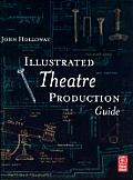 Illustrated Theatre Production Guide (02 - Old Edition)