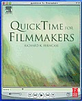 Quicktime for Filmmakers with CDROM (Quicktime Developer Series)