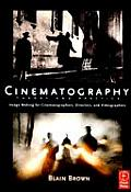 Cinematography Theory & Practice Image Making for Cinematographers Directors & Videographers