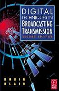 Digital Techniques in Broadcasting T 2ND Edition