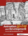 Animation Writing and Development (05 Edition)