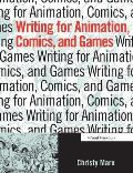 Writing for Animation, Comics and Games (07 Edition)