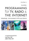 Programming for TV Radio & the Internet Strategy Development & Evaluation
