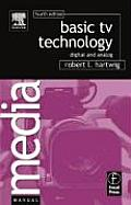 Basic TV Technology : Digital and Analog (4TH 05 Edition)