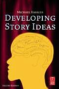 Developing Story Ideas 2nd Edition