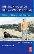 Technique of Film & Video Editing 4th Edition