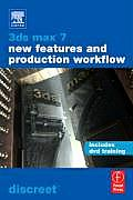 3ds Max 7 New Features & Production Workflow