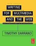 Writing for Multimedia and the Web : Content and Structure for Websites and Games - With CD (3RD 06 Edition)