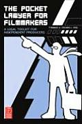 Pocket Lawyer for Filmmakers A Legal Toolkit for Independent Producers