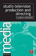 Studio Television Production and Directing (Media Manuals)