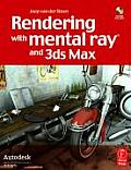 Rendering With Mental Ray and 3DS Max (07 - Old Edition)