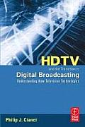 Hdtv and Transition To Digital Broadcasting (07 Edition)