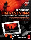 Producing Flash CS3 Video - With CD (07 Edition)