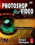 Photoshop for Video - With DVD (3RD 07 - Old Edition)