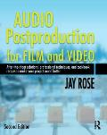 Audio Postproduction For Film & Video 2nd Edition