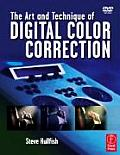 Art & Technique of Digital Color Correction 1st Edition