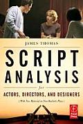 Script Analysis for Actors Directors & Designers Fourth Edition