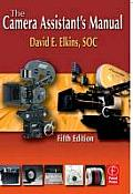 Camera Assistants Manual 5th Edition
