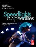 Speedlights & Speedlites: Creative Flash Photography at the Speed of Light