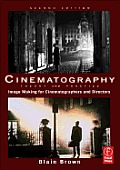Cinematography: Theory and Practice - With CD (2ND 12 Edition)