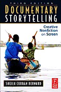 Documentary Storytelling 3rd Edition