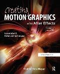 Creating Motion Graphics with After Effects [With DVD ROM]