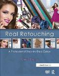 Real Retouching: A Professional Step-By-Step Guide Cover