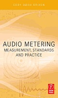 Audio Metering: Measurements, Standards and Practice