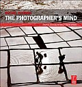 Photographers Mind Creative Thinking for Better Digital Photos