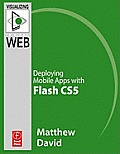 Flash Mobile: Deploying Android Apps with Flash Cs5