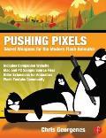Pushing Pixels: Secret Weapons for the Modern Animator