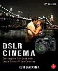 DSLR Cinema 2nd Edition creating...