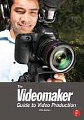 Videomaker Guide to Video Production 5th Edition