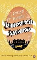 Brideshead Revisited: The Sacred & Profane Memories Of Captain Charles Ryder. Evelyn Waugh by Evelyn Waugh