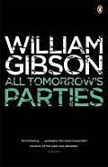 All Tomorrow's Parties. William Gibson by William Gibson