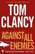 Against All Enemies. Tom Clancy by Peter Telep