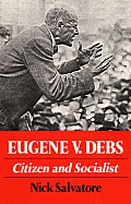 Eugene V Debs Citizen & Socialist