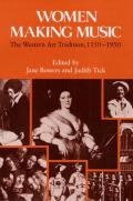 Women Making Music: The Western Art Tradition, 1150-1950