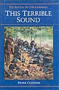 This Terrible Sound The Battle of Chickamauga