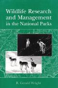 Wildlife Research and Management in the National Parks